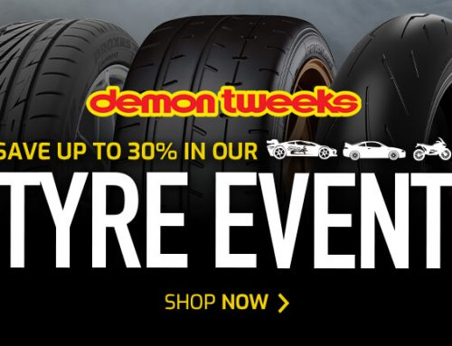 DEMON TWEEKS TYRE EVENT IS NOW ON.